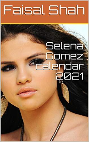 Selena Gomez calendar 2021