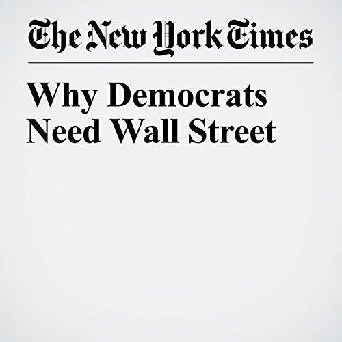 Why Democrats Need Wall Street copertina