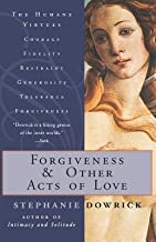 Forgiveness and Other Acts of Love[FORGIVENESS & OTHER ACTS OF LO][Paperback]