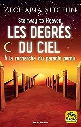 Les degrés du ciel - A' la recherche du paradis perdu de Zecharia Sitchin