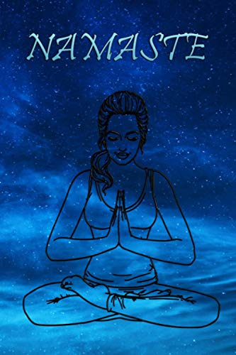 Namaste: Yoga Notebook Journal for Personal Use or Gif for Women Yoga Teachers - Inspirational ( 6x9 blank lined notebook, 110 pages)