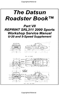 The Datsun Roadster Book Part VII REPRINT SRL311 2000 Sports Workshop Service Manual U-20 and 5-Speed Supplement