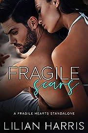 Fragile Scars: A Forbidden Romance (Fragile Hearts Series Book 1)