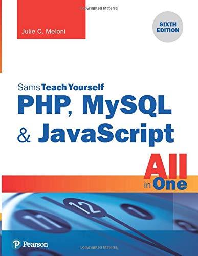 Sams Teach Yourself PHP, MySQL & JavaScript All in One