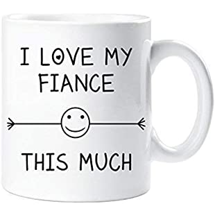 I Love My Fiance This Much Mug Engagement Valentines Birthday Gift Christmas Novelty Humour Funny