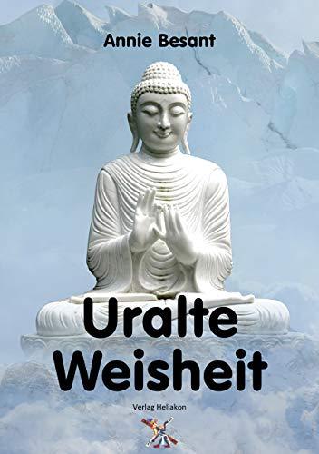 Uralte Weisheit