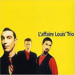 Les Talents du Siècle - Best Of L'Affaire Louis' Trio (Digipack)