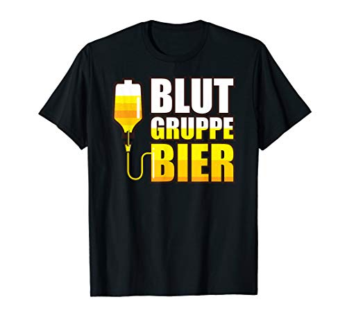 Bier Fun Shirt Biertrinker Party Blutgruppe Bier Geschek T-Shirt