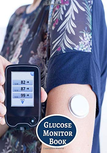 Glucose Monitor Book: Glucose Monitoring Log Diary Journal template planner for Type 1 & Type 2 Diabetes, Blood Sugar Diary, Daily Readings, Appointment Diary 110 Pages (Diabetics Health Log)