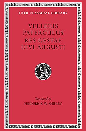 Compendium of Roman History / Res Gestae Divi Augusti (Loeb Classical Library, No. 152)