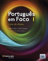 Português em Foco 1 - Livro do Aluno e Caderno de Exercícios Níveis A1/A2 (Portuguese Edition)