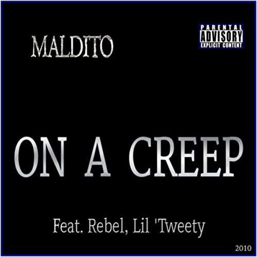 Maldito feat. Rebel & Lil 'tweety