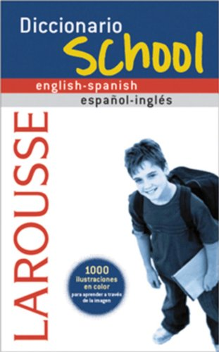 Diccionario School English-Spanish / Español-Inglés