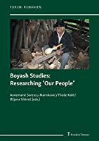 """Boyash Studies: Researching """"Our People"""""""