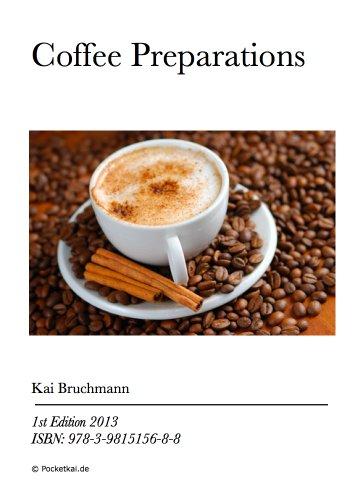 Coffee Preparations (English Edition)
