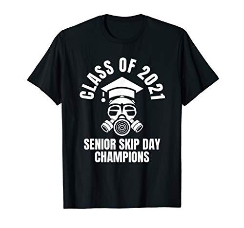 Class of 2021 Quarantined Senior Skip Day Champions T-Shirt