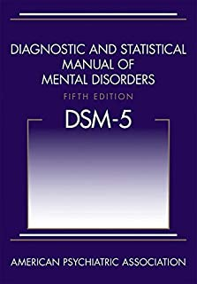 Best Diagnostic and Statistical Manual of Mental Disorders, 5th Edition: DSM-5 Review