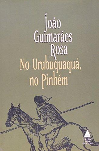 No Urubuquaqua, No Pinhem