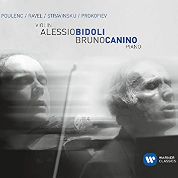 Poulenc, Ravel, Stravinsky & Prokofiev: Works for Violin & Piano