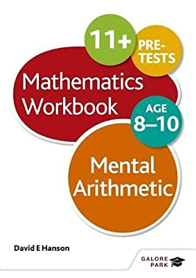 Mental Arithmetic Workbook Age 8-10 from Galore Park
