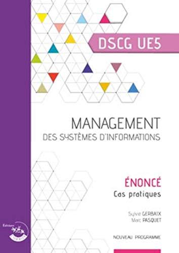 Management des systèmes d'information - Énoncé: UE 5 DU DSCG