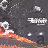 Songtexte von Will Oldham - Guarapero: Lost Blues 2