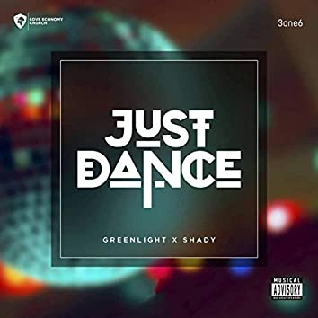 Just Dance (feat. Shady)