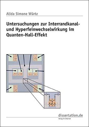 Untersuchungen zur Interrandkanal- und Hyperfeinwechselwirkung im Quanten-Hall-Effekt (Dissertation Classic)