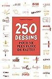 250 dessins pour ne plus faire de fautes (Opportun Poche) - Format Kindle - 9782360756216 - 6,99 €