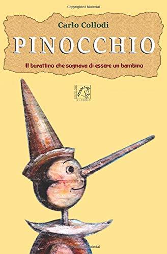 Pinocchio: Il burattino che sognava di essere un bambino