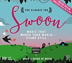 THE CLASSIC 100 SWOON (DELUXE EDITION) [ABC RETAIL EXCLUSIVE]