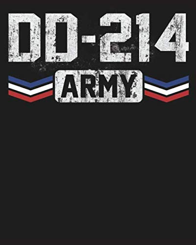DD-214 ARMY: Blank Lined Notebook Funny Birthday Gifts,To Do Lists, Notepad, Christmas Halloween Gift