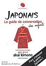 Japonais, guide de conversation des enfants de Stéphanie Bioret