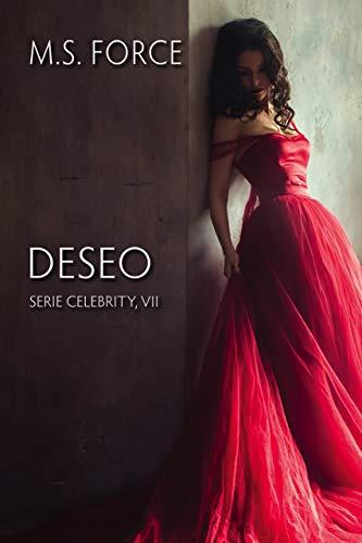 Deseo: Serie Celebrity Libro VII