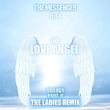 The Love Angel Trilogy, Pt. II (The Ladies Remix) [feat. Rosy Donovan]
