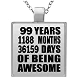 99th Birthday 99 Years 1188 Months 36159 Days Of Awesome - Square Necklace Silver Plated Charm Pendant Chain - Idea for Friend Kid Daughter Son Dad Mom Collana Quadrata Ciondolo Placcato Argento - R