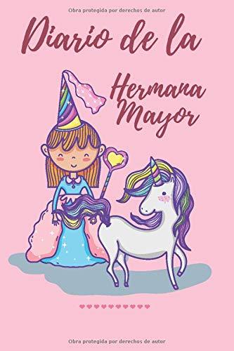 Diario de la Hermana Mayor: Cuaderno para escribir y dibujar - Un regalo perfecto para una niña.
