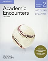 Academic Encounters Level 2 Student's Book Listening and Speaking with Integrated Digital Learning: American Studies