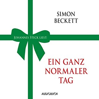 Ein ganz normaler Tag                   Autor:                                                                                                                                 Simon Beckett                               Sprecher:                                                                                                                                 Johannes Steck                      Spieldauer: 38 Min.     98 Bewertungen     Gesamt 4,1