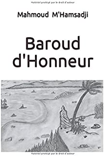 Baroud d'Honneur (French Edition)