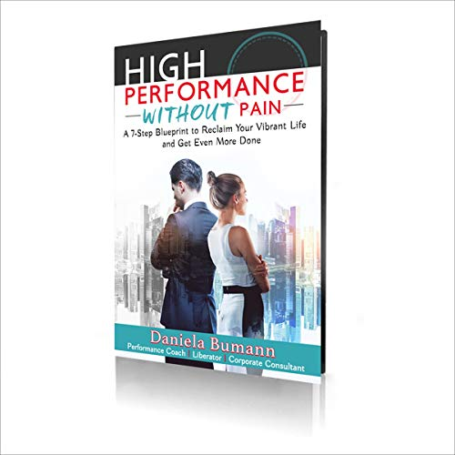 High-Performance Without Pain Audiobook By Daniela Bumann cover art