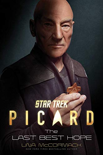 Star Trek. Picard. The Last Best Hope