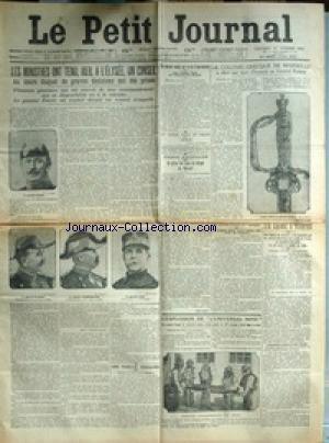 PETIT JOURNAL (LE) [No 18557] du 17/10/1913 - LA COLONIE GRECQUE DE MARSEILLE ET LE GENERAL EYDOUX - CONSEIL DES MINITRES - LE GENERAL FAURIE ET LES GENERAUX PLAGNOL - COURBEBAISSE ET ALBA - L'EXPLOSION DE L'UNIVERSAL MINE - UN CRIME A NANTES - M. VIAUD - VALENTINE BREGON.