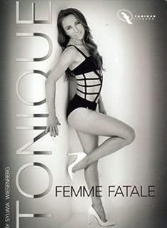 Tonique Femme Fatale with Sylwia Wiesenberg DVD