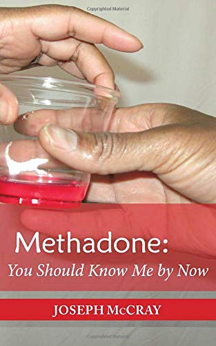 Methadone: You Should Know Me by Now