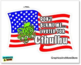 Graphics and More Don't Blame Me I Voted for Cthulhu - Window Bumper Locker Sticker