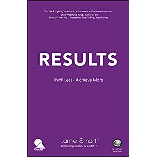 Results Think Less. Achieve More