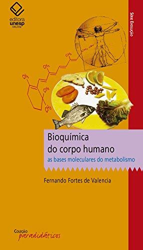 Bioquímica do corpo humano: As bases moleculares do metabolismo