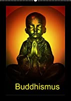 Buddhismus (Wandkalender 2022 DIN A2 hoch): Buddha kreativ gestaltet! (Monatskalender, 14 Seiten )