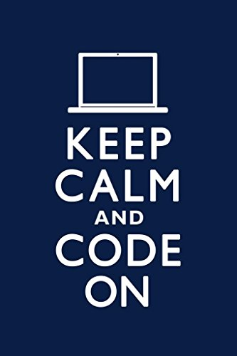 Keep Calm and Code On Blue Humor Cool Wall Decor Art Print Poster 24x36